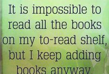 Books, favorite authors, quotes about books and reading / by Karen Hallac