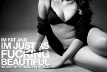 BBW.Sexy is an Attitude. / I am not beautiful like you, I am beautiful like me with extra curves and all.  Regardless of weight, race, color, we are all beautiful. Screw You, Society!