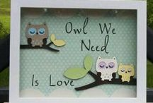 Owl You Need is Love / Whimsical Owls