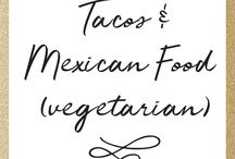 RECIPES: Tacos and Mexican foods / Healthy Mexican meals, Cinco De Mayo Party #vegetarian #tacos