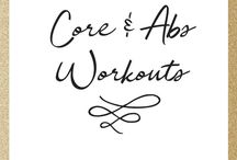 Core and Abs Workout / Favorite workouts to target the stomach. Tone your belly with these abs and core workouts. Add these exercises to your workout routine to see results.