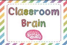 Classroom Brain / by First Grade Brain