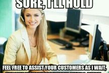 You Know You Work In Customer Service When.. / Call center / Customer service humor