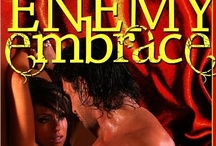 Enemy Embrace / by Patti O'Shea