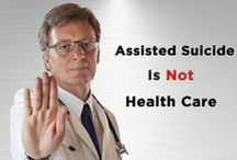 """Assisted Suicide/Euthanasia 