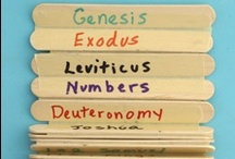 The Bible / Crafts and Learning Activities Relating to the Bible
