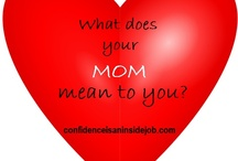 Mom Quotes: Mother's Day / Quotes, Words, Sayings and thoughts about our moms
