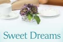 Sweet Dreams: A Novel / Released in May, 2013 from FaithWords. 