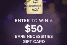 Lift Someone Up Sweepstakes / We're giving away fifty $50 barenecessities.com gift cards between now and the New Year, along with a personalized phone consultation with one of our certified amBRAssadors™ for a guaranteed emotional and physical boost.  / by Bare Necessities