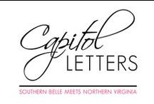 Capitol Letters / Southern Belle meets Northern Virginia / by Mandy Faber