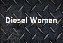 Diesel Women / by Thoroughbred Diesel