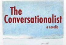 The Conversationalist -- A New Novella