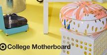 College Motherboard / Tips & tricks created by Moms, for Moms to help prepare soon-to-be college students for anything & everything.