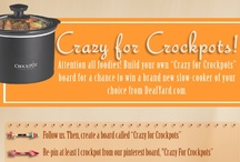Crazy for Crockpots / by Stephanie Craig
