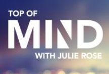 Top of Mind with Julie Rose / Smart, informative conversations and interviews that go beyond mere headlines and sound bites. / by BYU Radio