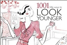 #Season of Giveaways: 1001 Little Ways to Look Younger / I'm at the age where I want to look and stay looking young! My next biggie is 40!!!