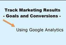 Track Marketing Results using Google Analytics Goals and Conversions / Track your marketing results using Google Analytics goals and conversion tracking. Understand how segments of your audience behave and what traffic sources drive visitors who convert. / by Peg Corwin