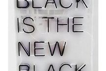 Black is the new Black / Well...it is. / by Brittany