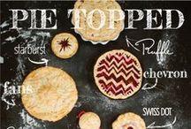 //Pies// / (Need I say more?) / by Lindsey McClellan