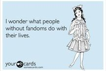Its a Fandom Life for Us....