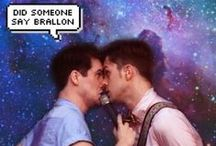 Everything, I mean. Bands, / #TeamBrallon