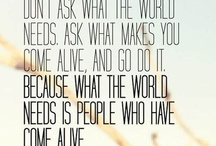 Quotes / by Kaitlin Porter