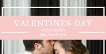 {valentines day} / Food, Decor and Traditions for Valentines Day