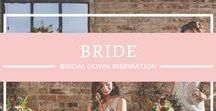 {Bride} / For all of us who fall for that one special dress