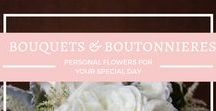 {Bouquets & Boutonniere} / Flowers for the big day for you, your groom and the whole bridal party