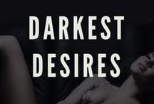 Darkest Desires (The Club Series) / www.theclub.website for more info and to check out the other books in the series.