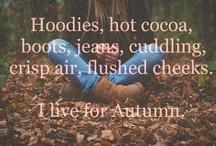 Autumn ^_^ / by Leah Mooney