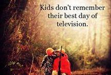 Citáty a taková ta životní moudra / Co mne zaujalo ve vztahu k výchově a dětem