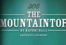 The Mountaintop / The Mountaintop premieres on Wednesday, March 19 at Ensemble Theatre Cincinnati
