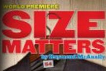 Size Matters / Size Matters premieres on May 7th, 2014 at Ensemble Theatre Cincinnati