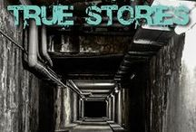 Creepy Places & Tales / Scary, creepy, terrifying stories, facts, tales.