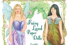 Paper Dolls: Fairies & Fantasy  / Flights of fancy and imagery wonders.
