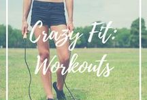 Crazy Fit: Workouts