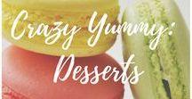 Crazy Yummy: Desserts