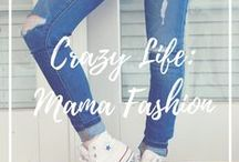 Crazy Life: Mama Fashion (for when you make it out of your workout gear)