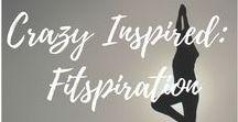 Crazy Inspired: Fitspiration