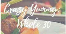 Crazy Yummy: Whole 30/Paleo/Primal