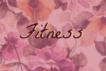 Fitness / Getting fit and being healthy!