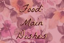 Food: Main Dishes / Good food, on a good budget!