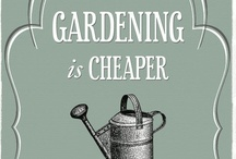 Gardening / ...to live and life