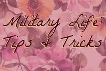 Military Life: Tips and Tricks