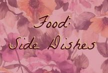 Food: Side Dishes / Excellent side dishes!