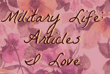 Military Life: Articles I Love