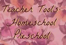 Teacher Tools: Homeschool Preschool