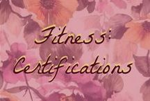 Fitness: Certifications