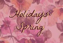 Holidays: Spring